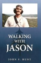 Walking with Jason